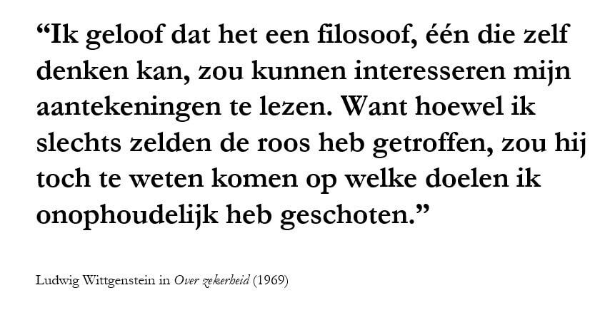 Citaat Ludwig Wittgenstein Over Zekerheden